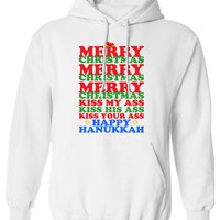 Merry Christmas Kiss My Ass Kiss His Ass Kiss Your Ass Happy Hanukkah Christmas Party hoodie hooded sweatshirt sweater fleece MLG-1103