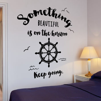 Wall Vinyl Decal Ocean Marine Ship Motivation Quote Horizon Home Interior Decor Unique Gift z4298
