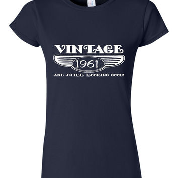 Vintage 1961 And Still Looking Good 54th Bday T Shirt Ladies Men Style Vintage Shirt happy 54th birthday shirt