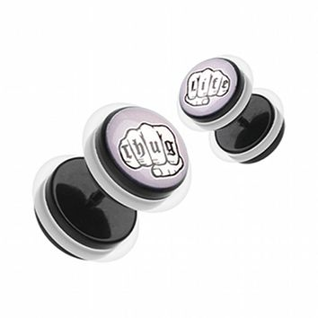 Thug Life Acrylic Fake Plug with O-Rings