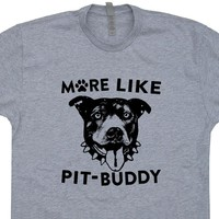 Pitbull T Shirt Pitbull Pet Owner T Shirt Cool Pet T Shirt