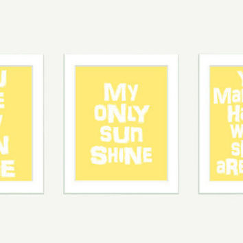You Are My Sunshine Wall Art 3 Typography Art Nursery 8x10
