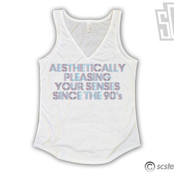 Aesthetically Pleasing Your Senses Since the 90's Flowy Vneck Singlet x Tank Top 067