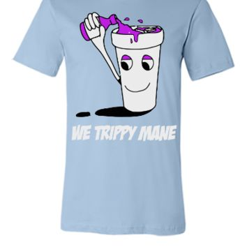 we trippy mane  - Unisex T-shirt