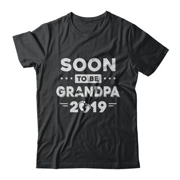 Soon To Be Grandpa EST 2019 Promoted New Papa