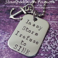 Hand Stamped Anchor Necklace - In any storm I refuse to sink - Navy - Hand Stamped Stainless Steel