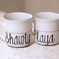 playa loves shawty - set of two (2) mugs with gold stripe - upcycled pair of tea cups
