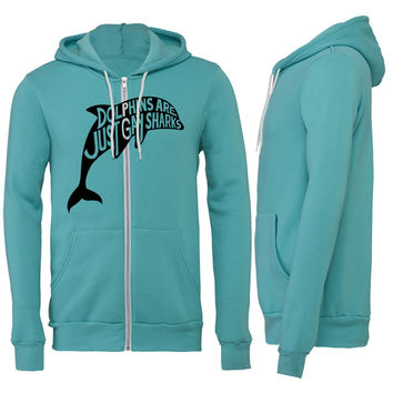Dolphins are just gay sharks Zipper Hoodie