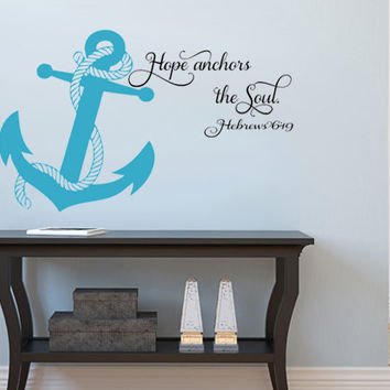 Hope anchors the Soul.. With Anchor Hebrews Verse Religious Vinyl Wall Decal Sticker Art