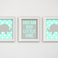 Dream Big Little One, Baby Boy Nursery, Nursery Art Print, Set of 3 Prints, Elephant Nursery, Polka Dots, Nursery Decor, Kids Wall Art