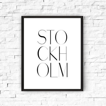 Stockholm printable,Wall decor art,Home decor,Office decor,Room decor,Word art,Inspirational poster,Instant download