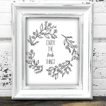 "Digital Print ""Enjoy The Little Things"" Floral wreath Printable Wall Art Decor"