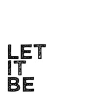 let it be Art Print by Lucy Helena