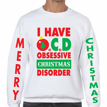 Obsessive christmas disorder Men's Sweatshirt