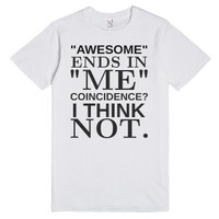 Awesome Ends in Me tee t shirt-Unisex White T-Shirt