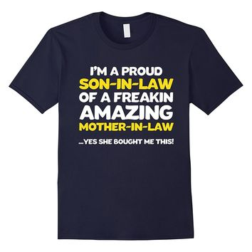 Funny Son in law Shirt Fathers Day Gift from Mother in law