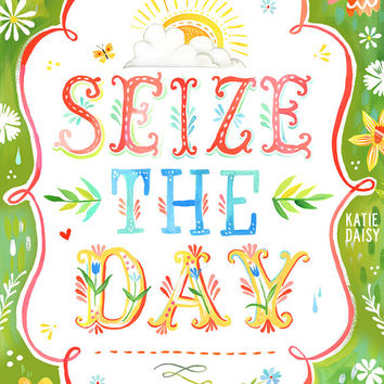 Seize The Day  -   vertical print