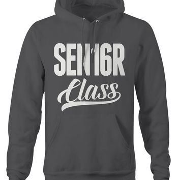 Men's Sen16r Class Hoodie Senior Class Of 2016 Shirts For Seniors Graduation Graduate Pullover Sweatshirt