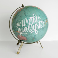 The World is Your Oyster Painted 12 in World Globe Travel Theme Nursery Mid Century Office Decor Graduation Quote