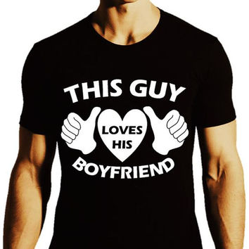 GAY Shirt - This Guy Loves His Boyfriend Gay Pride T-shirt Collection_Black Tee_Men - ALL Gay Tees