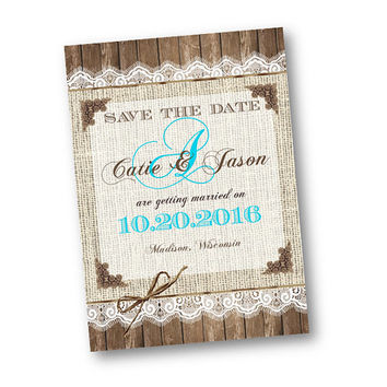Burlap Save the Date wedding invitation blue teal  wood rustic shabby chic invitation card printed or printable order with monogram
