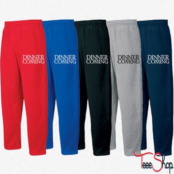 Dinner is coming - Copy Sweatpants