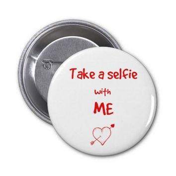 Take a selfie 2 inch round button