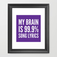 My Brain is 99.9% Song Lyrics (Purple) Framed Art Print by CreativeAngel