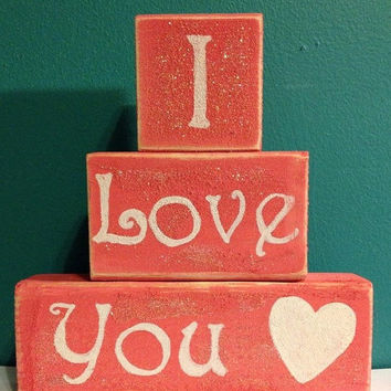 I Love You Valentine Day Decor Glitter Valentines Day Blocks Hand Crafted and Painted Primitive Block Personalized Decor