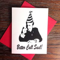 Better Call Saul Birthday Breaking Bad Greeting Card