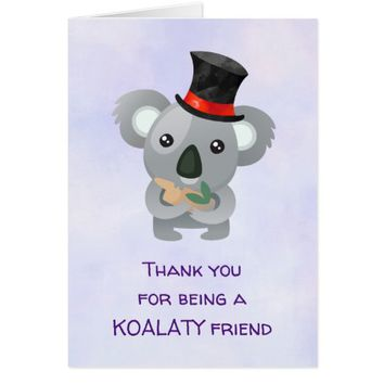 Koalaty Friend Pun Cute Koala in Top Hat Thank You Card