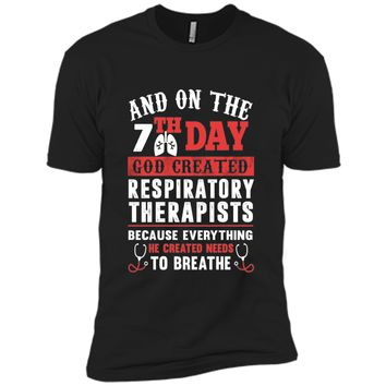 God Created Respiratory Therapists T Shirt
