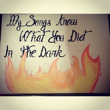 """Fall Out Boy """"My Songs Know What You Did In The Dark"""" lyric drawing"""