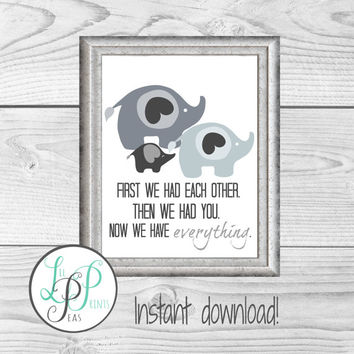 Elephant Nursery Wall Decor, Elephant Nursery Print, Elephant Printable Art, First We Had Each Other, Grey Nursery Decor, Cute Nursery Print