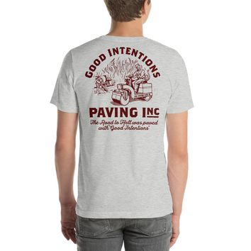Good Intentions Paving Double Sided Graphic T-Shirt