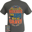 Girlie Girl Originals Mind Your Own Biscuits & Life Will Be Gravy Funny Southern Bright T Shirt