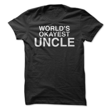 Worlds Okayest Uncle
