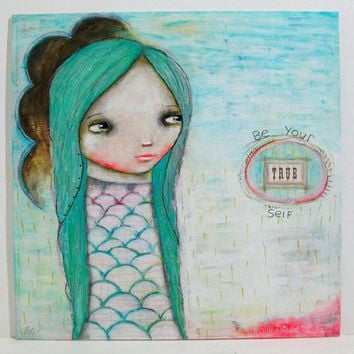 whimsical girl painting folk art whimsical art mixed media original painting 12x12 inch canvas board - Be your true self