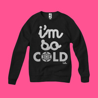 Hello Merch — I'm So Cold (Adult) Silver Shimmer True Black Champ Pullover