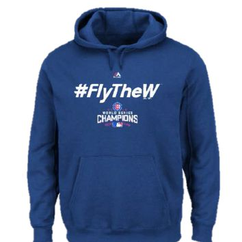 "Chicago Cubs Men's 2016 World Series Champs Fly The ""W"" Hooded Sweatshirt"