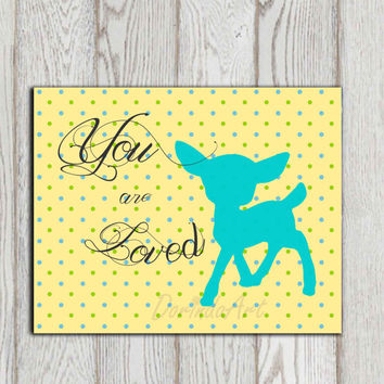 You are loved Little boys bedroom decor Little girls bedroom decor Nursery printable dots Yellow blue fawn Baby shower gift Custom colors