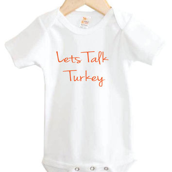 Baby Onesuit // Let's Talk Turkey Onesuit // Thanksgiving baby clothing // Baby Thanksgiving // holiday