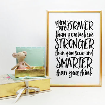 You are Braver than you believe, Inspirational art, home decor kids wall art graduation gift college dorm decor Winnie the Pooh quote print