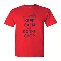 Atlanta Braves Keep Calm And Do The Chop - Mens Graphic Tee in S, M, L, XL or XXL