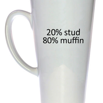 Stud Muffin Coffee or Tea Mug, Latte Size