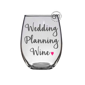 Wedding Planning Wine, Engagement Gift, Bride to be Gift, Proposal Gift,  Wedding Bride Wife, Bridal Shower Gift, Future Mrs.