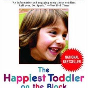 The Happiest Toddler on the Block Revised