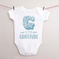 Alphabet G is for Gratitude Baby Bodysuit OnePiece Baby Outfit with Saying for New Babies & Toddlers