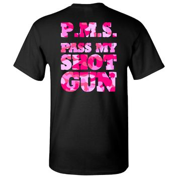 Extreme Muddin PMS Pass My Shotgun on a Black T Shirt