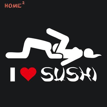 15.2*8.9CM Car Styling I Love SUSHI Glue Stickers Auto Motorcycle Decal For Jeep Lexus Land Rover Lincoln Opel Renault Subaru MG